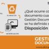 Disposición Final en Gestión Documental