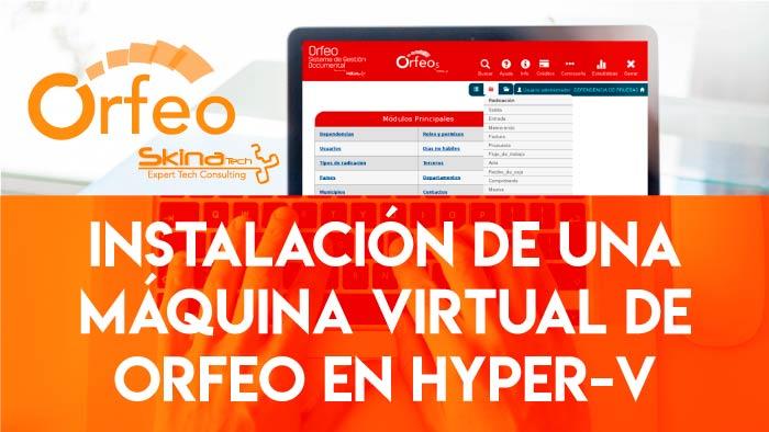 maquina_virtual_orfeo_hyper_v.