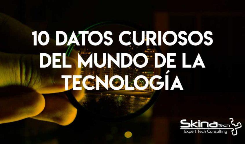 10_datos_curiosos_skinatech