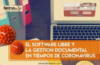 El software libre y la gestión documental en tiempos de Coronavirus